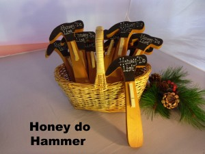 Honey do hammers